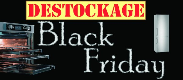 black friday electromenager bfe. Black Bedroom Furniture Sets. Home Design Ideas