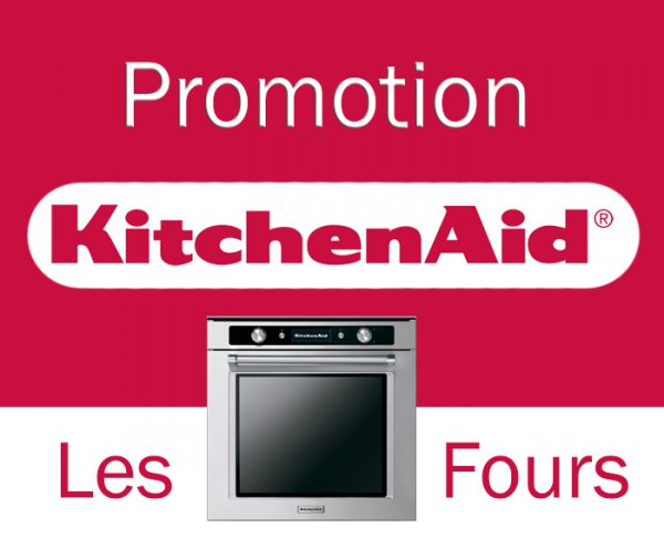 promotion four kitchenaid liste des exclusivit s du grossiste. Black Bedroom Furniture Sets. Home Design Ideas